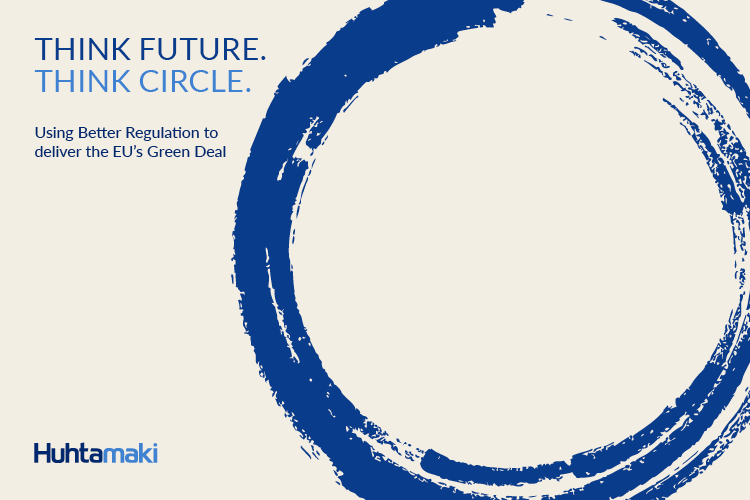 Using Better Regulation to deliver the EU's Green Deal - Think Future. Think Circle.